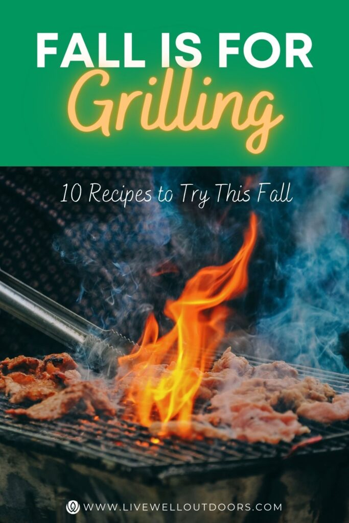 fall-is-for-grilling-fall-recipes